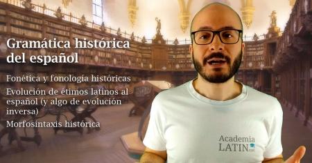 Curso de gramática histórica del español