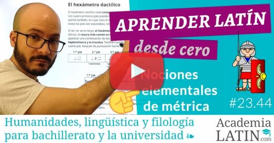 Curso de latín desde cero #23.44: Nociones elementales de métrica