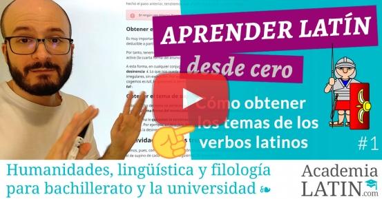 Cómo obtener los temas verbales en latín
