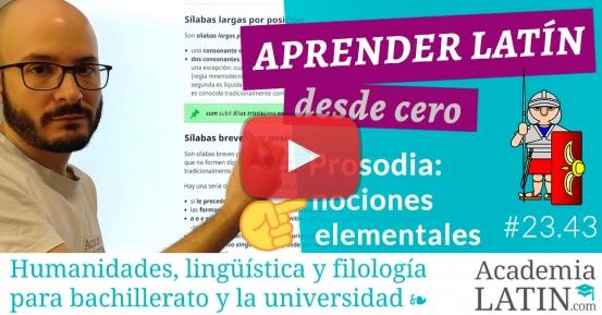 Curso de latín desde cero #23.43: Nociones elementales de prosodia