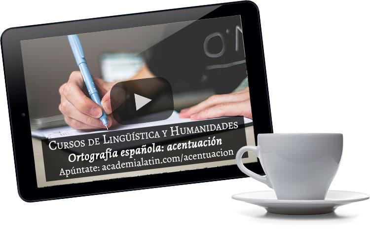 Videocurso de ortografía española: acentuación